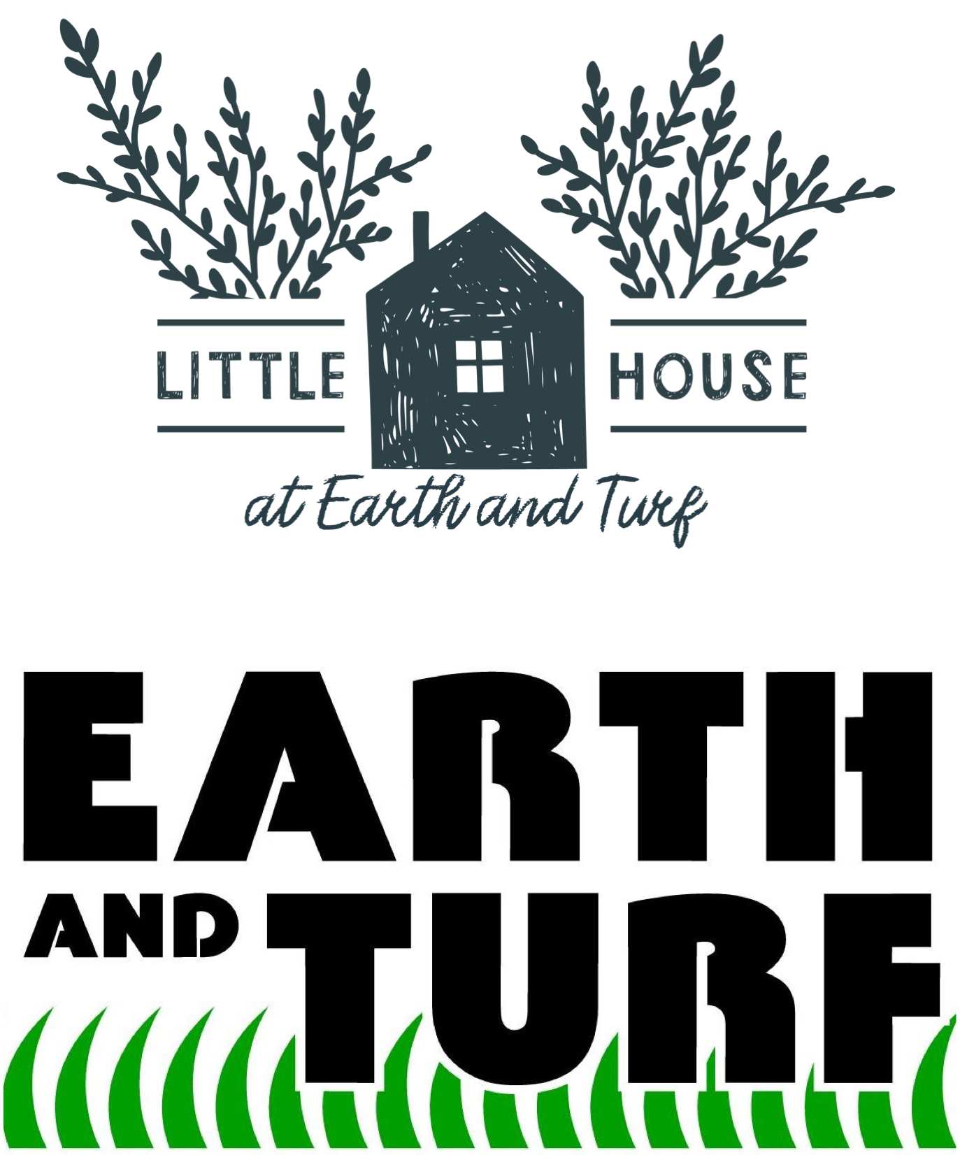 Earth and Turf and The Little House at Earth & Turf
