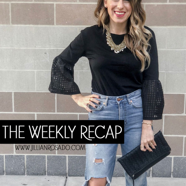 The Weekly Recap V.5 Jillian Rosado Instagram LiketoKNOW.it