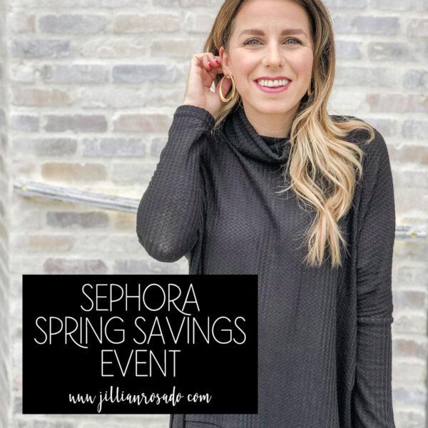 Sephora Spring Savings Event 2020