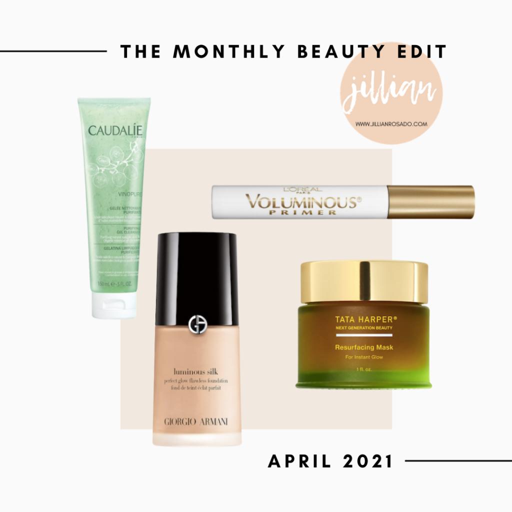 The Monthly Beauty Edit April 2021 Caudalie Armani Beauty Loreal Voluminous Tata Harper