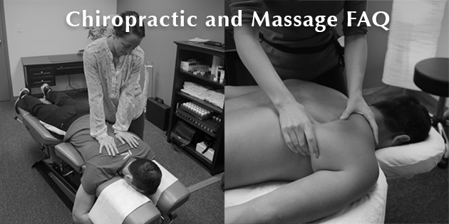 Chiropractic and Massage FAQ