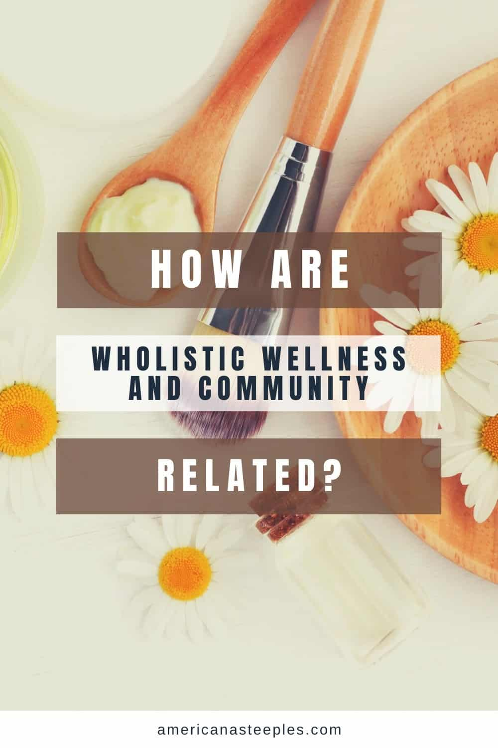 An imagAn image of various spa items - How Are Wholistic Wellness and Community Related