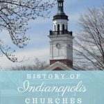 An image of an old church and text that says History of Indianapolis Churches