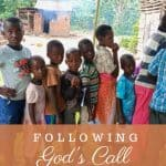 An image of Ugandan children in a happy group and text that says Following God's Call to Uganda Ministry
