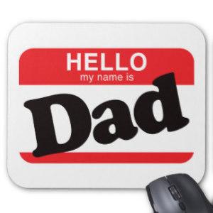 hello_my_name_is_dad_mousepad-r19e219ef585a484c83b485ca7629c454_x74vi_8byvr_324