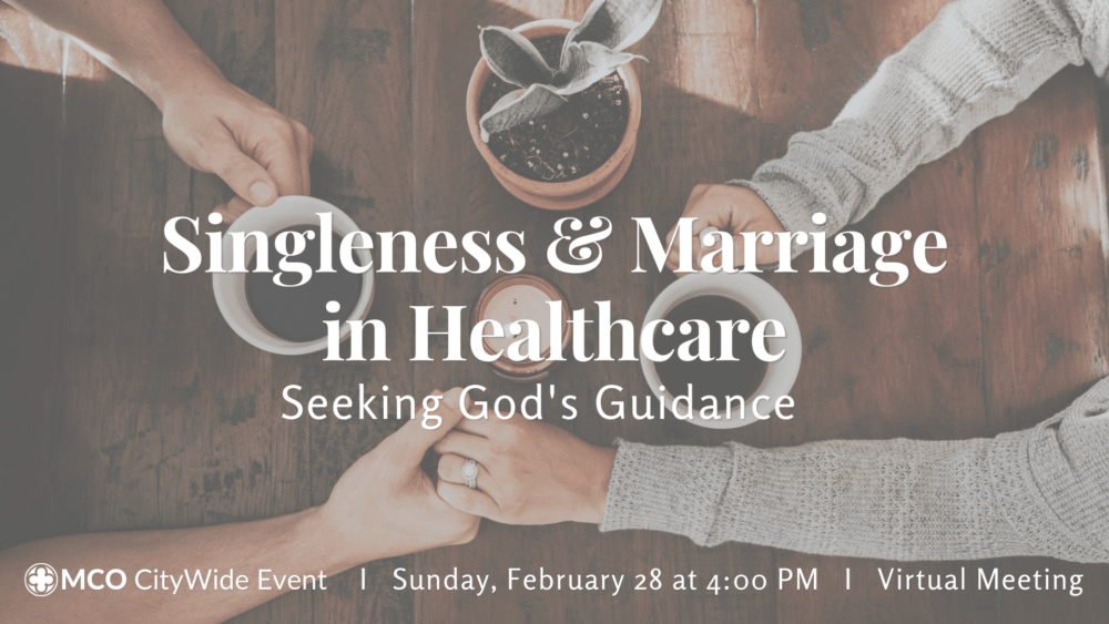 Singleness & Marriage in Healthcare: Seeking God's Guidance Image