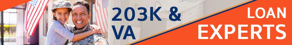 203K & VA Loan Experts