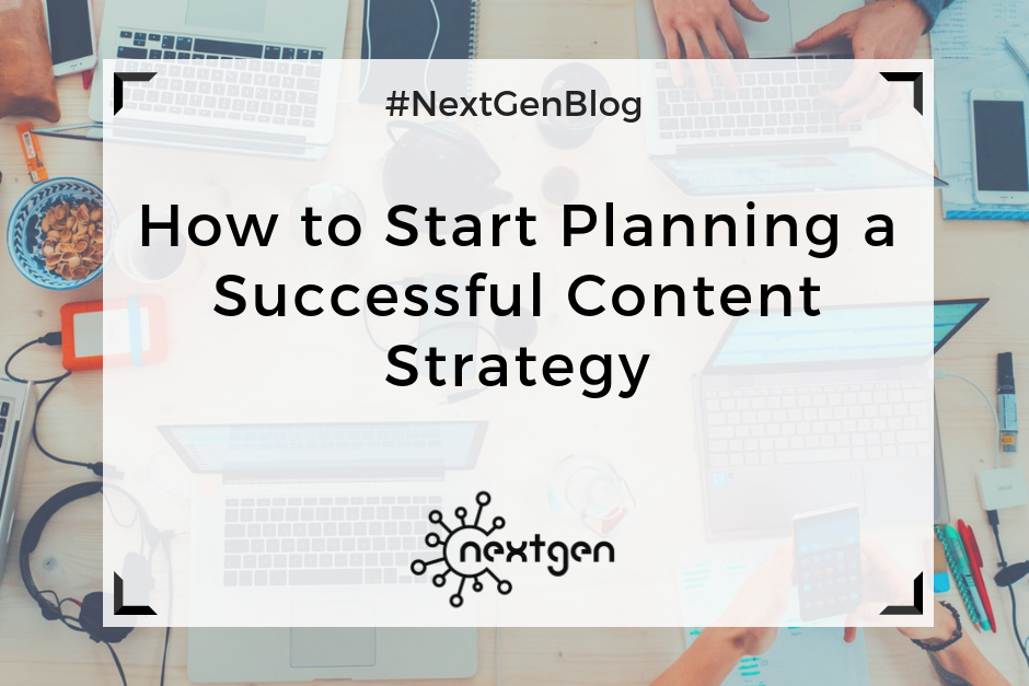 How to Start Planning a Successful Content Strategy