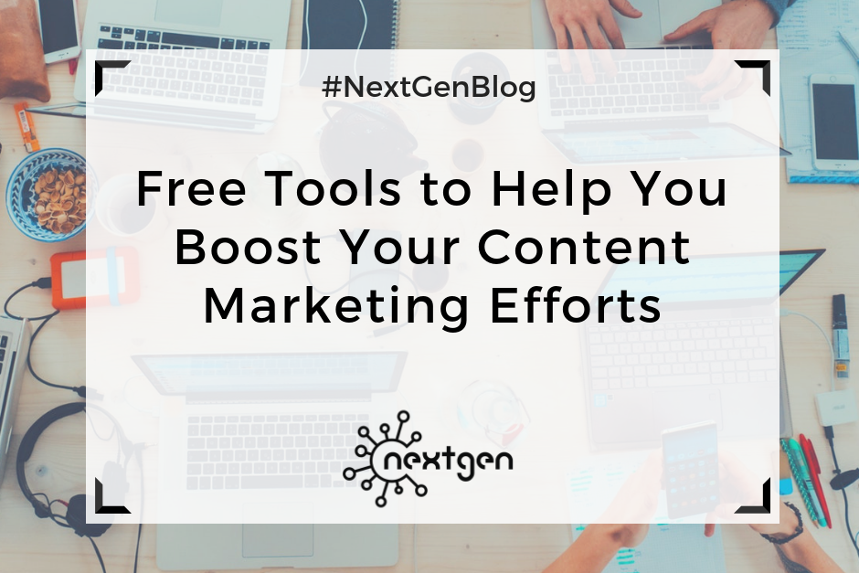 Free Tools to Help You Boost Your Content Marketing Efforts