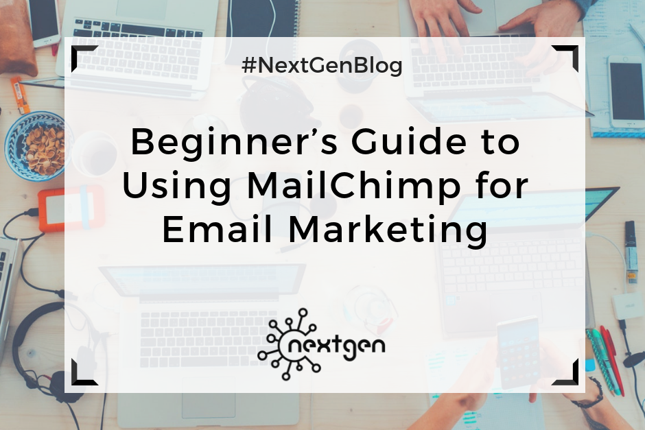 Beginner's Guide to Using MailChimp for Email Marketing