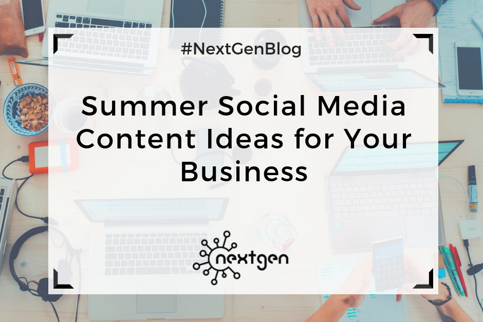 Summer Social Media Content Ideas for Your Business