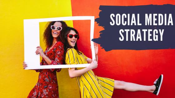 Social Media Strategy – My 3 Step Process