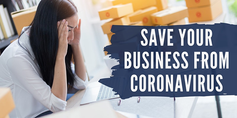 Coronavirus Crisis? – Save Your Business From Corona