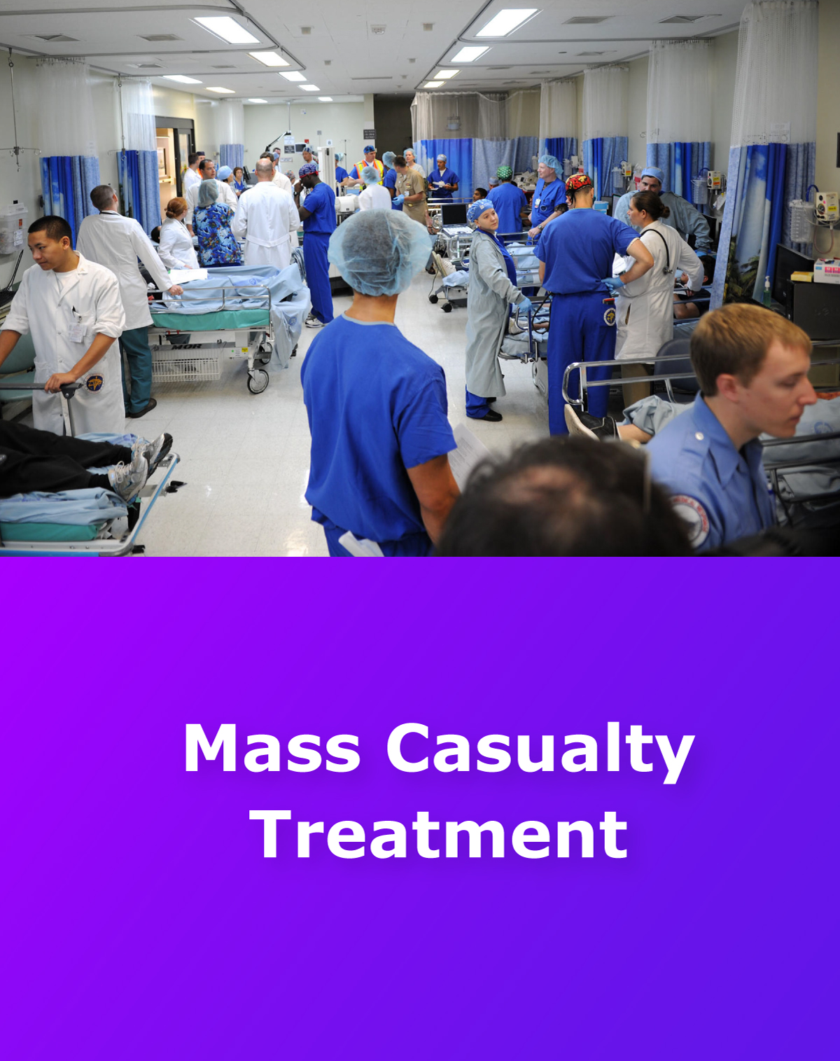 PWD for Mass Casualty Treatment