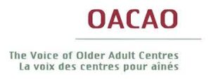 OACAO, Voice of Older Adult Centres