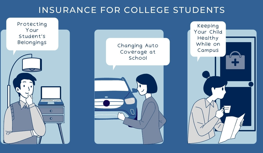 Insurance for College Students – Coverage Considerations