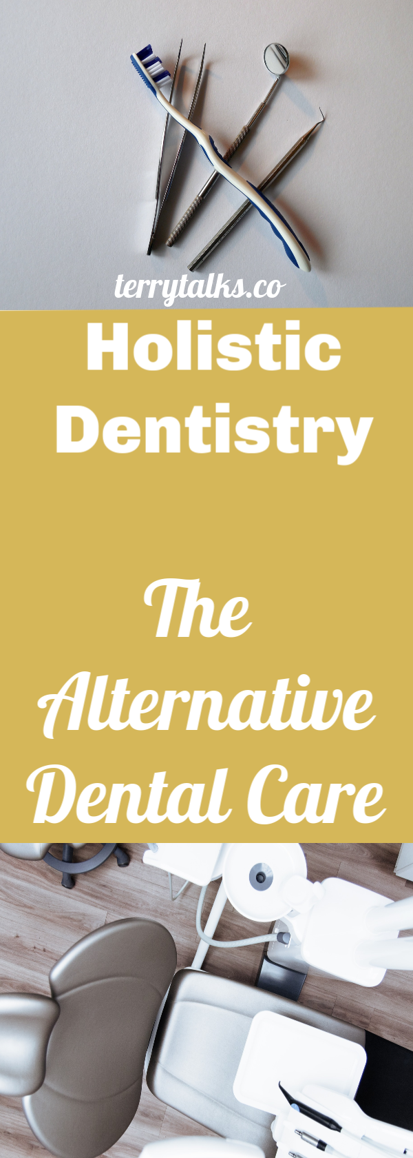 Holistic Dentistry, The Alternative Dental Care