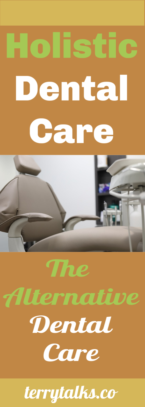 Holistic Dental Care, The Alternative Dental Care