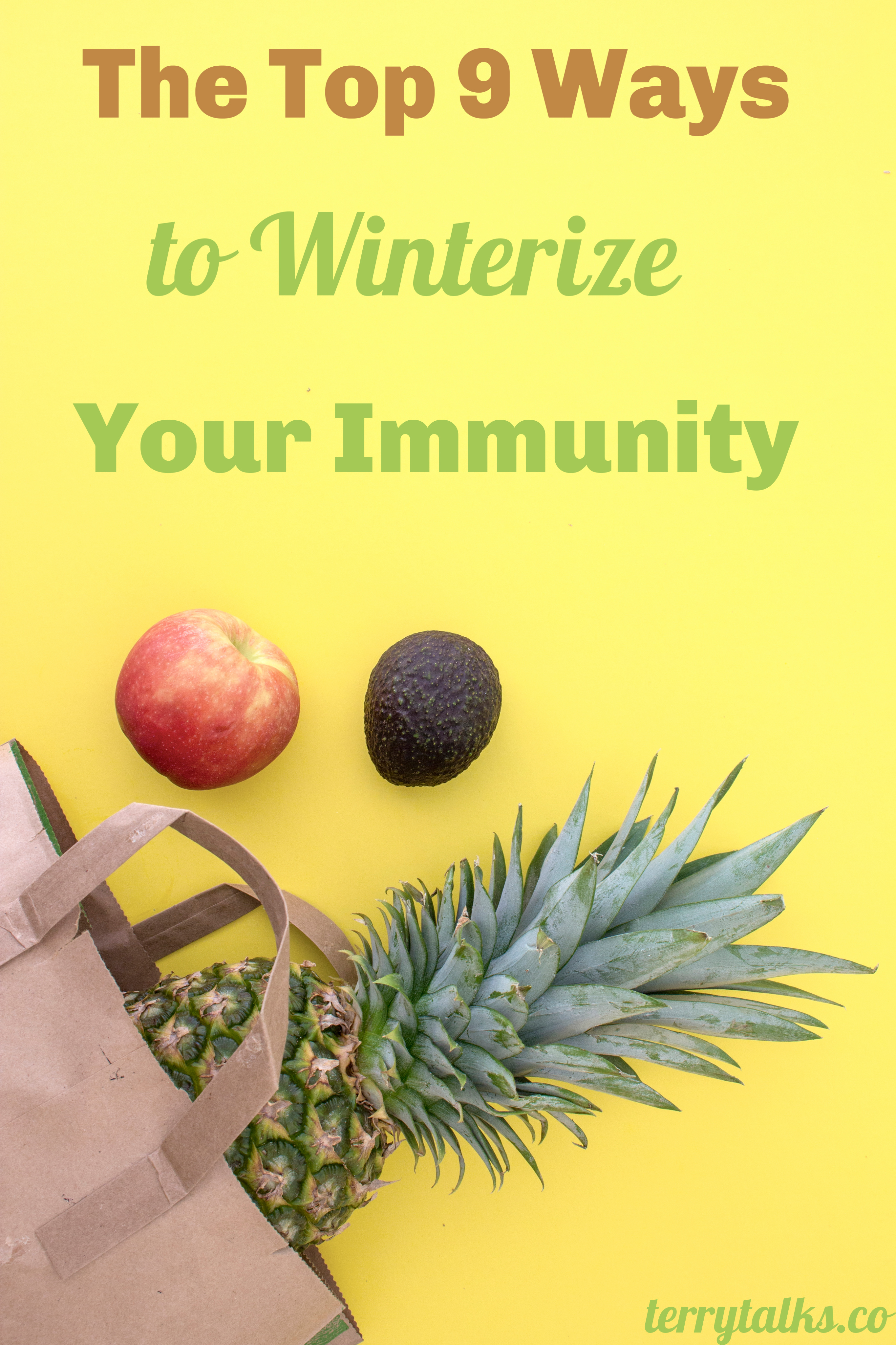 Top 9 Ways to Winterize Your Immunity