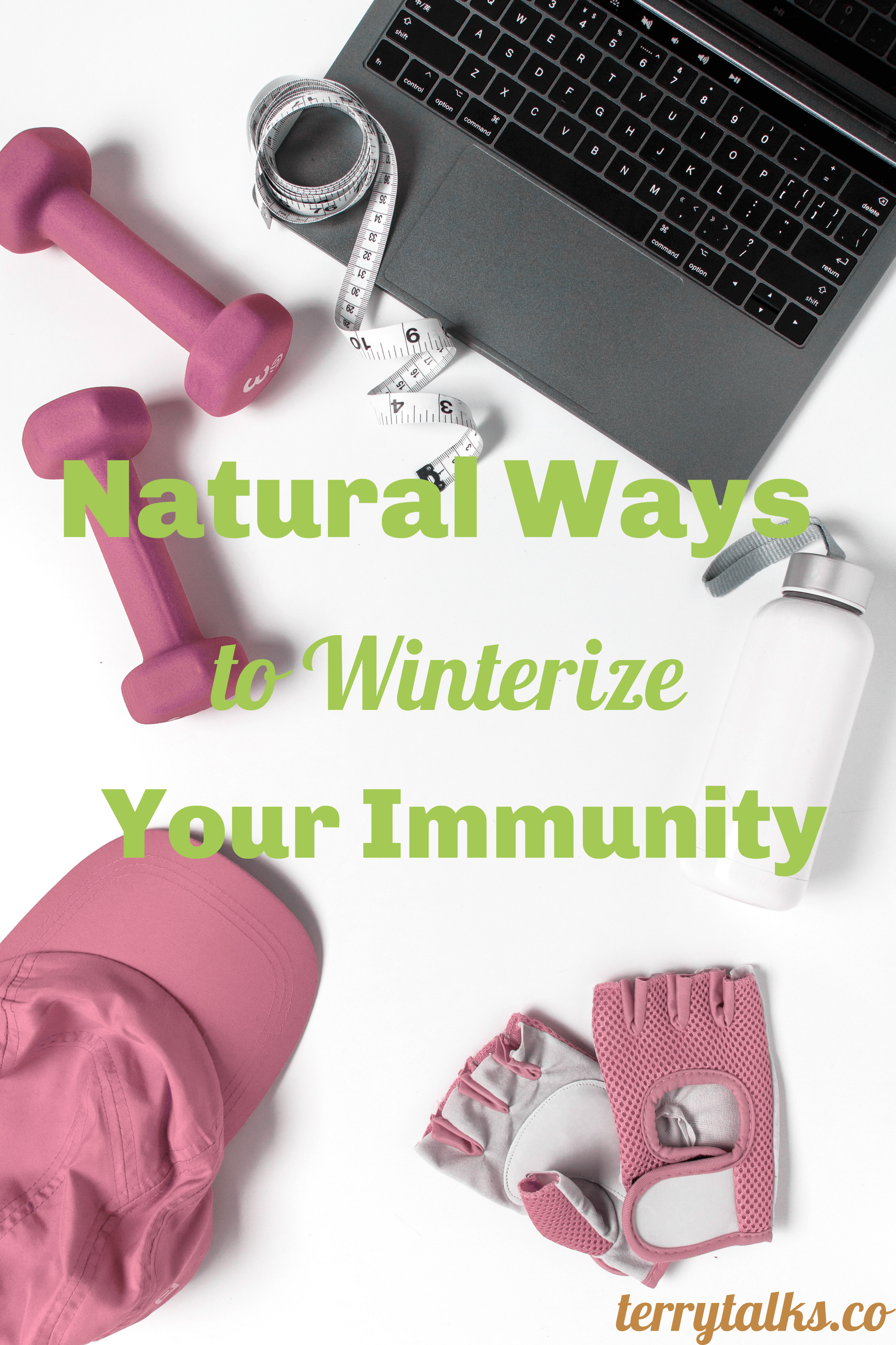 Natural Ways To Winterize Your Immunity