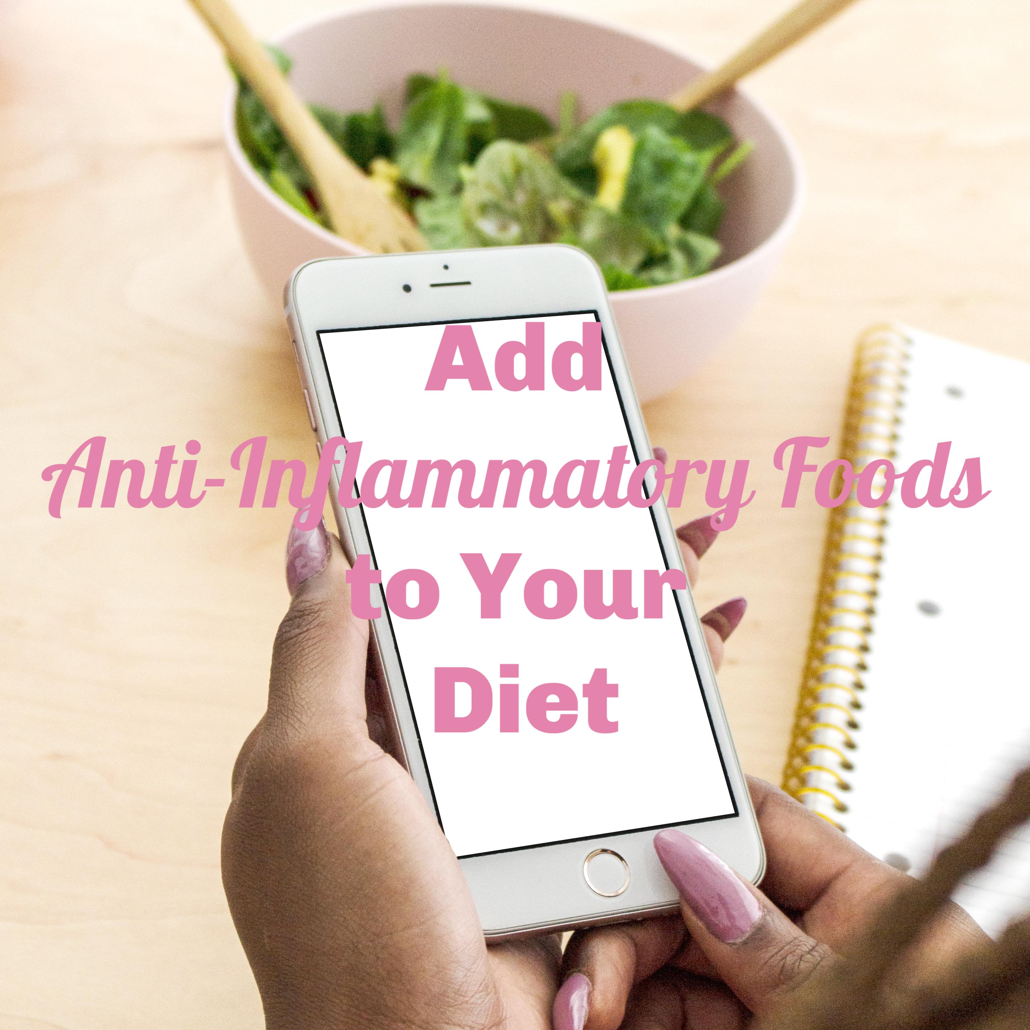 AddAnti-InflammatoryFoodsToYourDiet