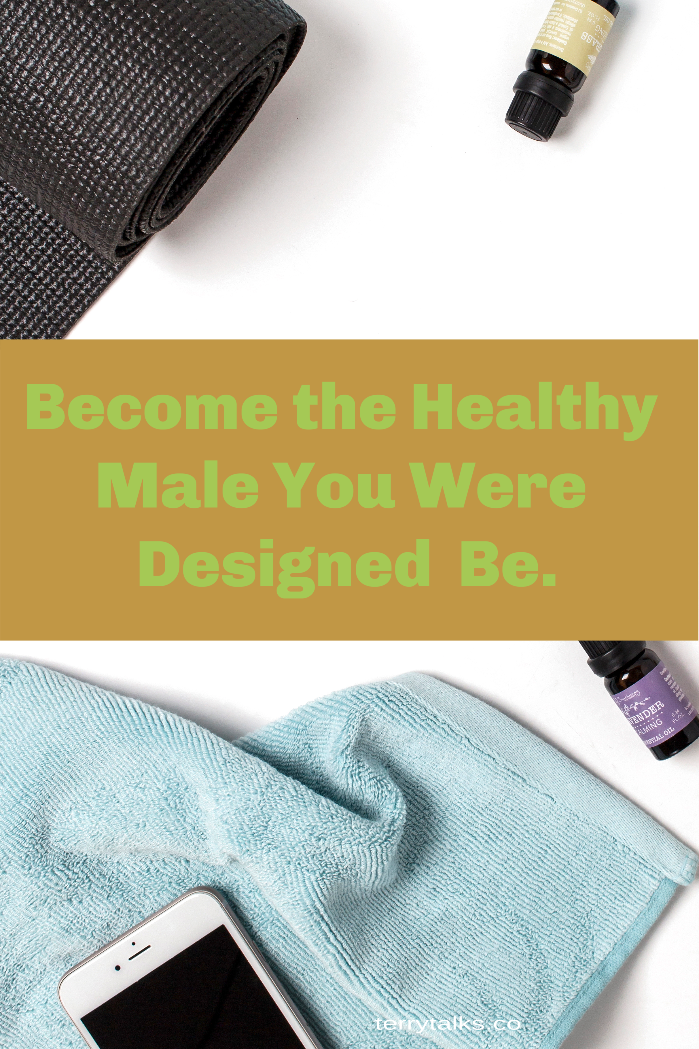 Become the Healthy Male