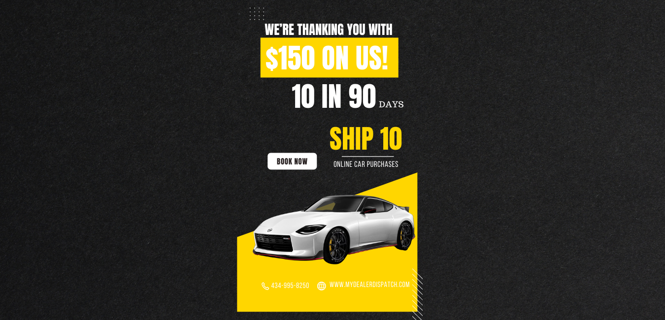 Car Shipping Cash Offer   Get $150 for shipping 10 cars in 90 days