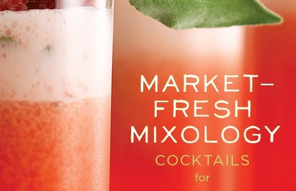 Market-Fresh Mixology