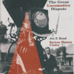 The General: The Great Locomotive Dispute, by Dr. Joe F. Head