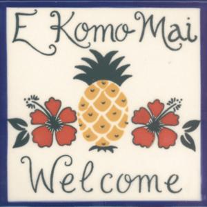 E Komo Mai Welcome Pineapple Tile