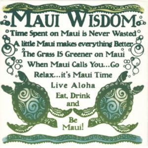 Maui Wisdom