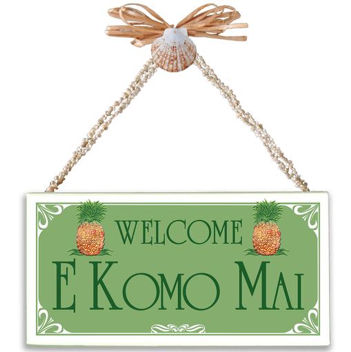 Welcome E Komo Mai Light Green Varnished Canvas Sign