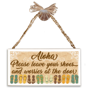 Aloha Please Leave Shoes Varnished Canvas Sign