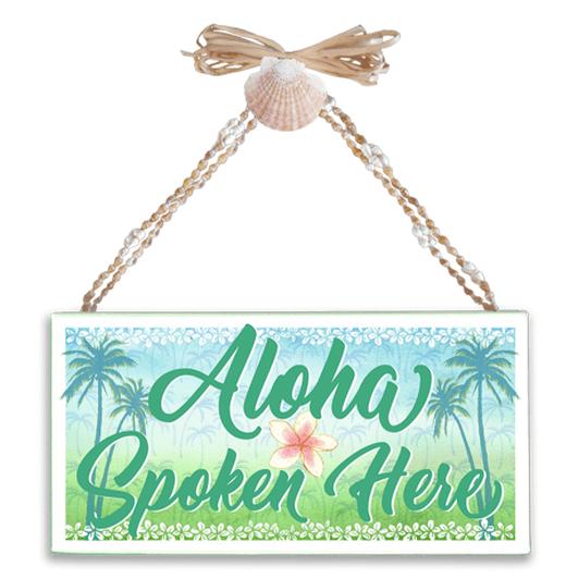 Aloha Spoken Here Varnished Canvas Sign