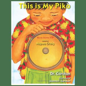 This Is My Piko (English and Hawaiian Edition… (Hardcover)