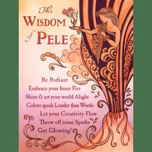The Wisdom of Pele Print