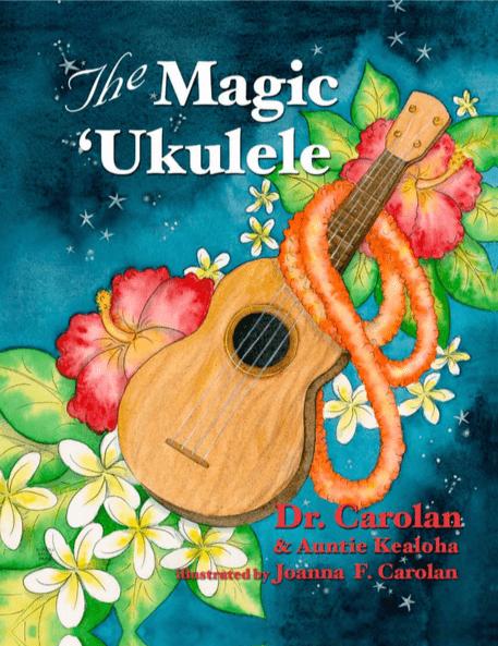 The Magic Ukulele by Dr. Carolan