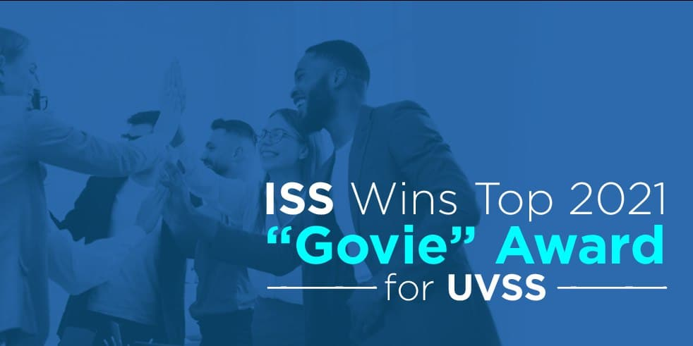 "ISS Wins Top 2021 ""Govie"" Award for UVSS"
