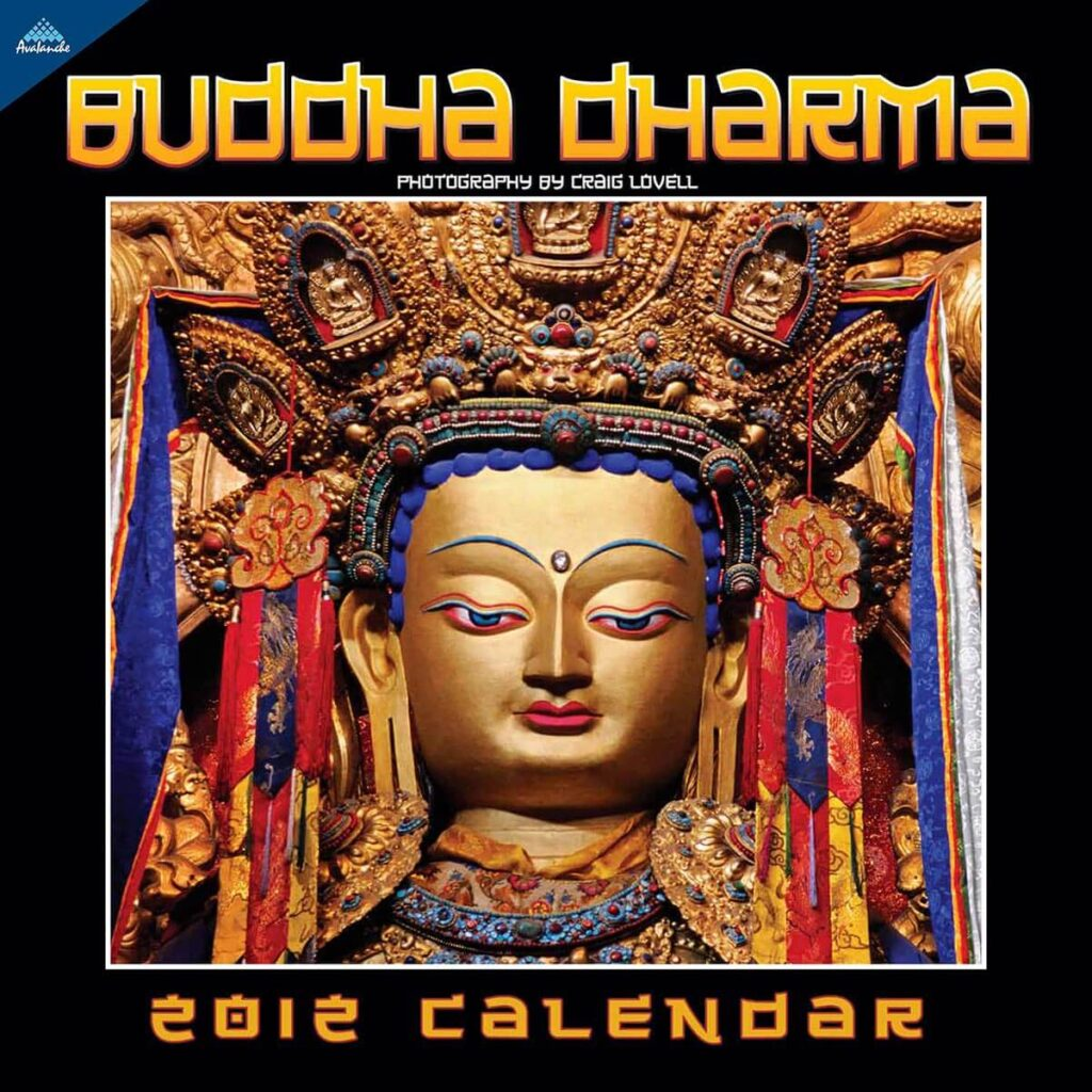 The Buddha Dharma calendar cover with photography by Craig Lovell