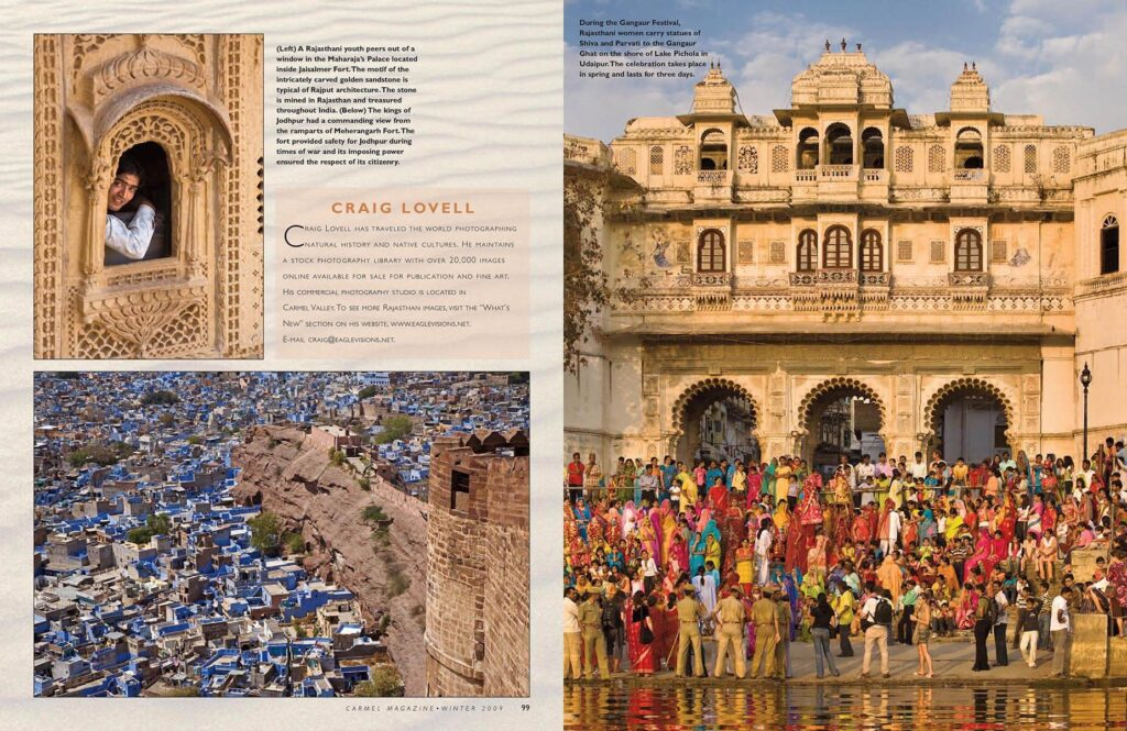 Images of Jodpur and Udaipur by Craig Lovell in an article about Rajasthan titled Journey to the Far Pavilions in Carmel Magazine