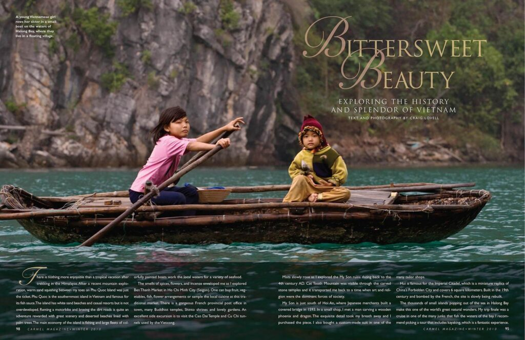 Vietnam as seen through the camera lens of Craig Lovell in this article in Carmel Magazine.  Seen here are Vietnamese children in Halong Bay.