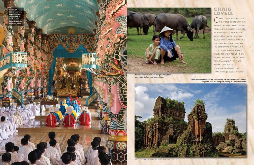 Vietnam as seen through the camera lens of Craig Lovell in this article in Carmel Magazine