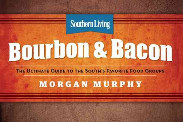Southern Living's Bourbon & Bacon