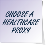 A purple sticky note that says choose a healthcare proxy in black text