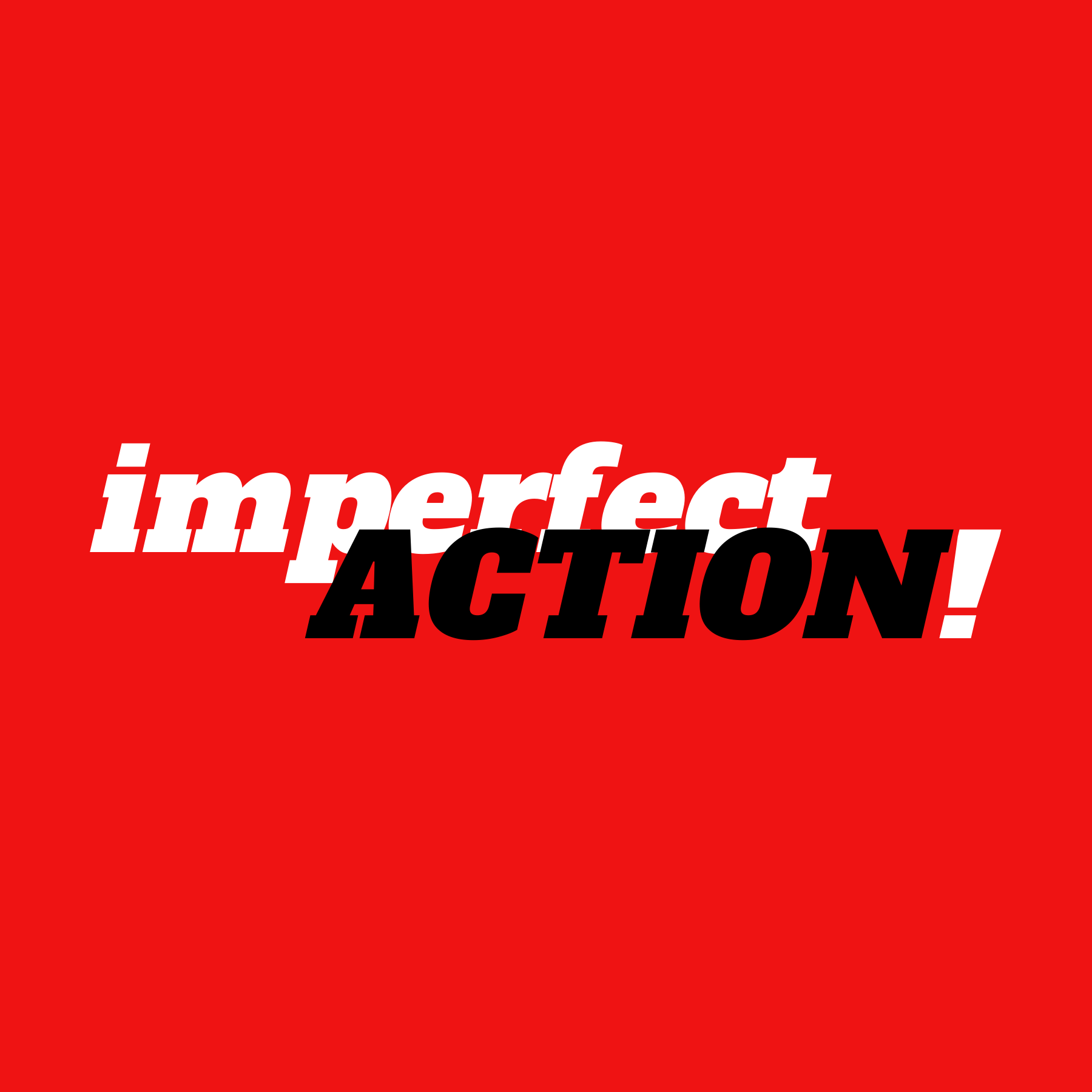 Imperfect Action