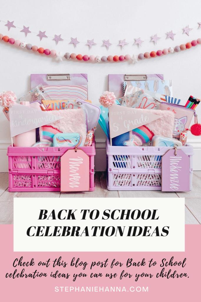 Back to school celebration ideas, back to school baskets, back to school gifts, teacher gifts
