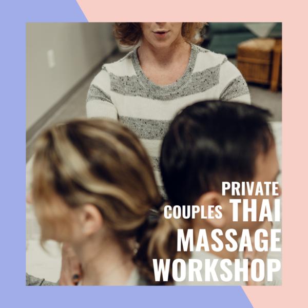 Couples massage, Thai yoga workshop, couples workshop, learn couples massage