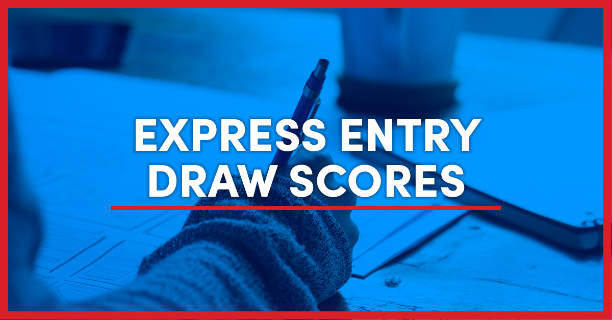 Latest Express Entry Draw Scores