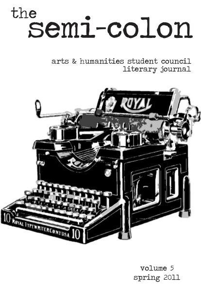 A Beast of Great Eminence?  The Semi-Colon / Arts & Humanities Student Council Journal