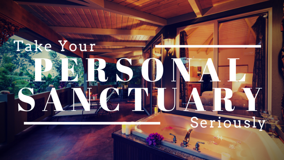 Create Your Personal Sanctuary